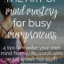 Mindset Mastery for Busy Mompreneurs | The Mogul Mom
