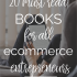 The Best Books For eCommerce Business Owners | The Mogul Mom