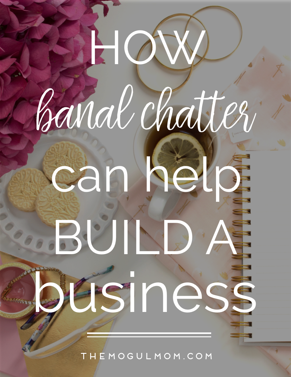 """Banal Chatter"" Builds Business"