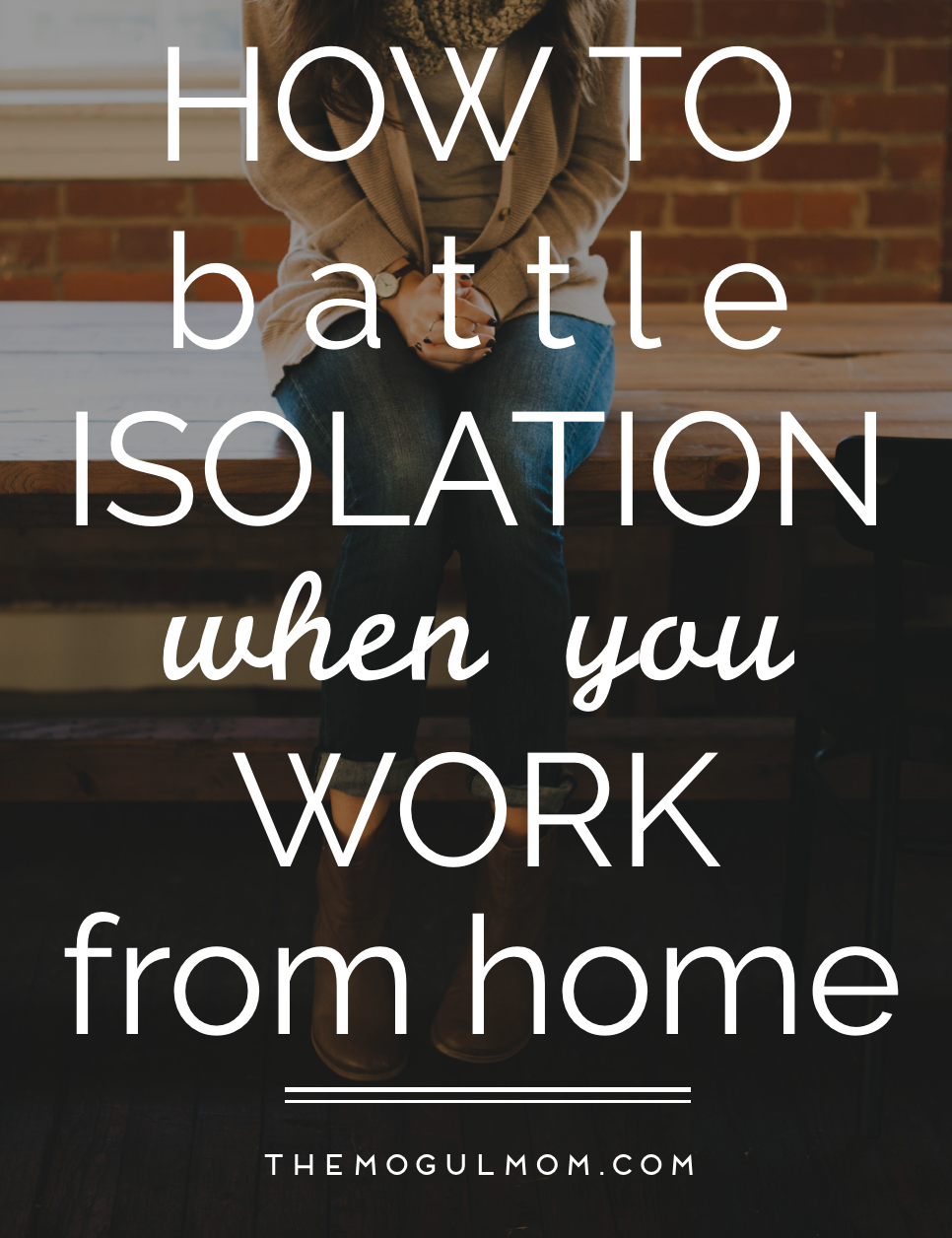 Home Alone: How To Battle Work-At-Home Isolation