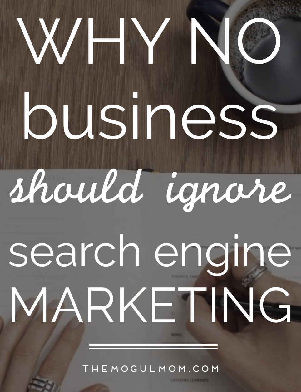 Why No Business Should Ignore Search Engine Marketing