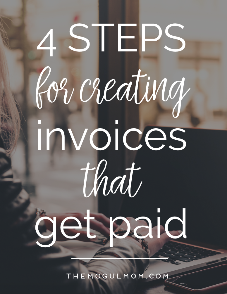 4 Steps for Creating Invoices that Get Paid