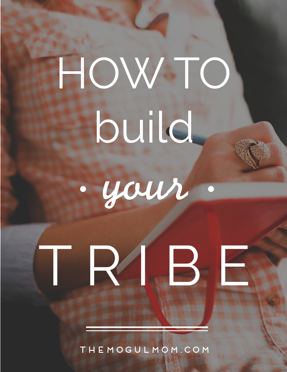 How to Build Your Tribe