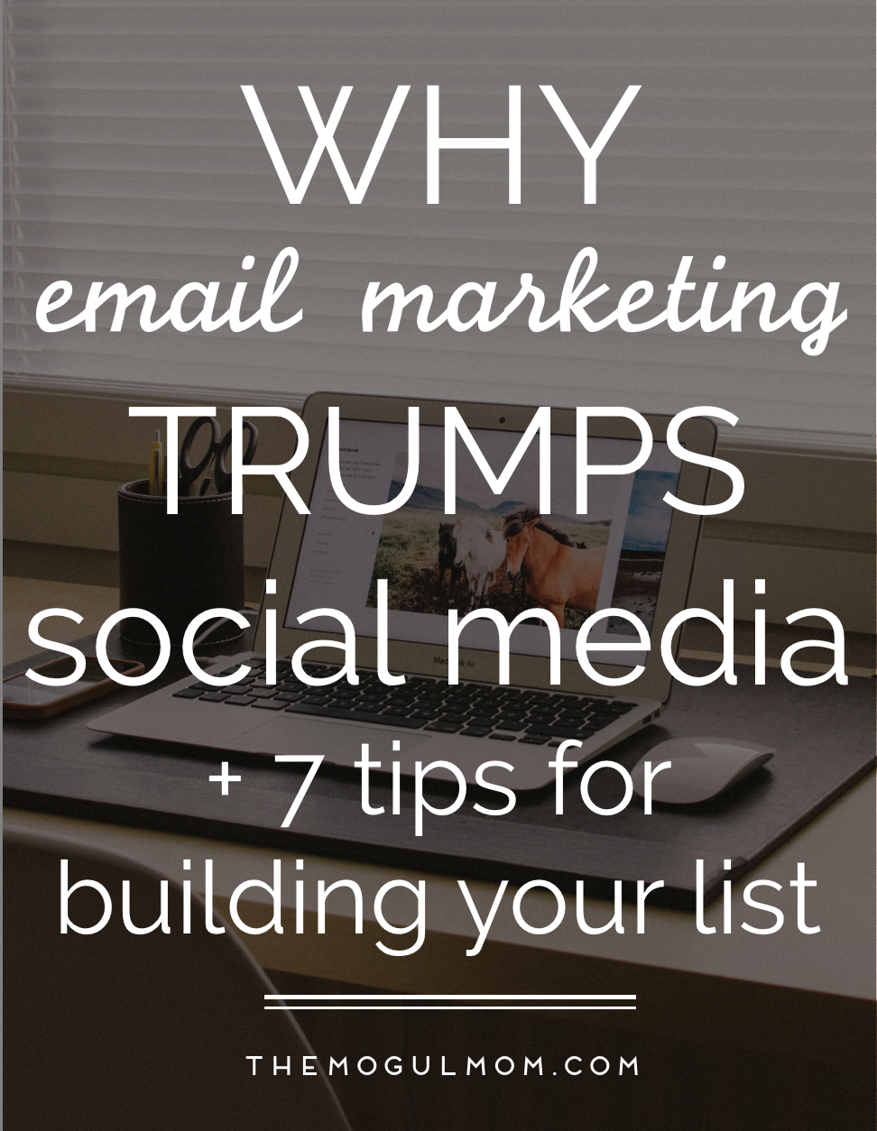 Why Email Marketing Trumps Social Media (And 7 Tips for Building Your List)