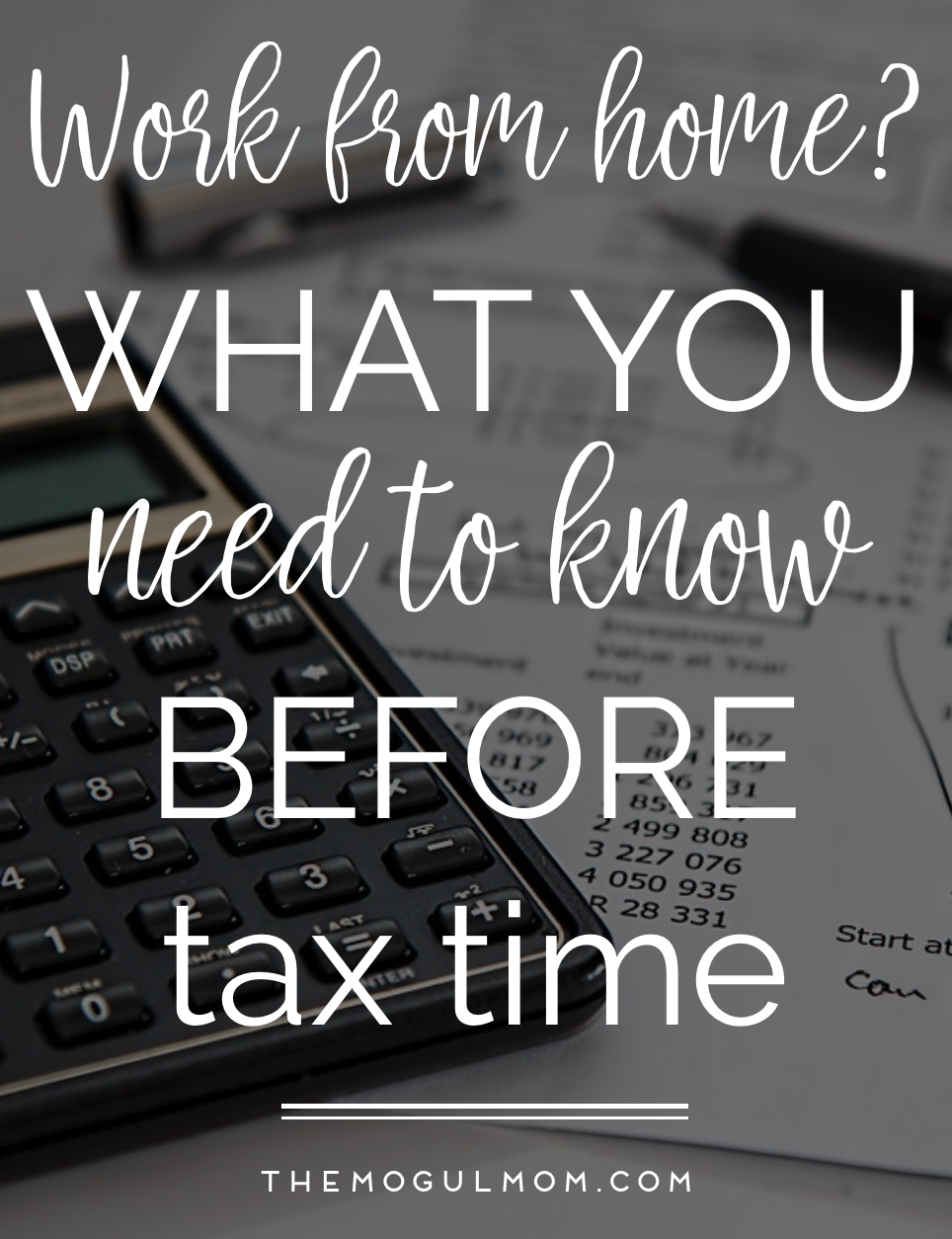 Work from Home?  What You Need to Know Before Tax Time