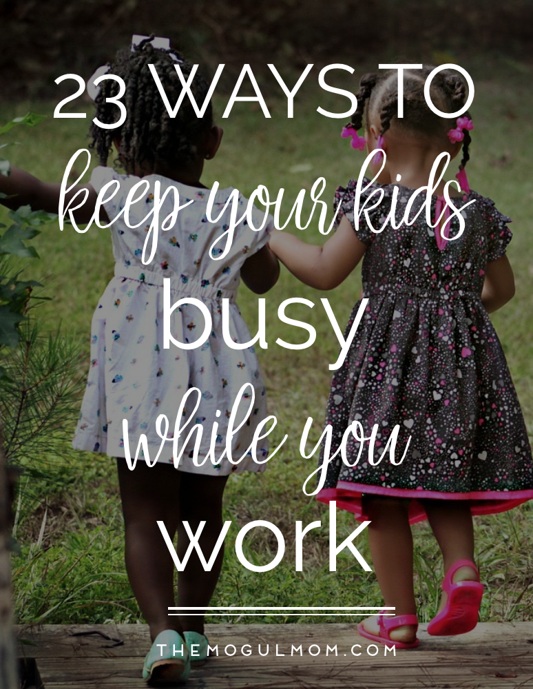 23 Ways to Keep the Kids Busy This Summer While You Work