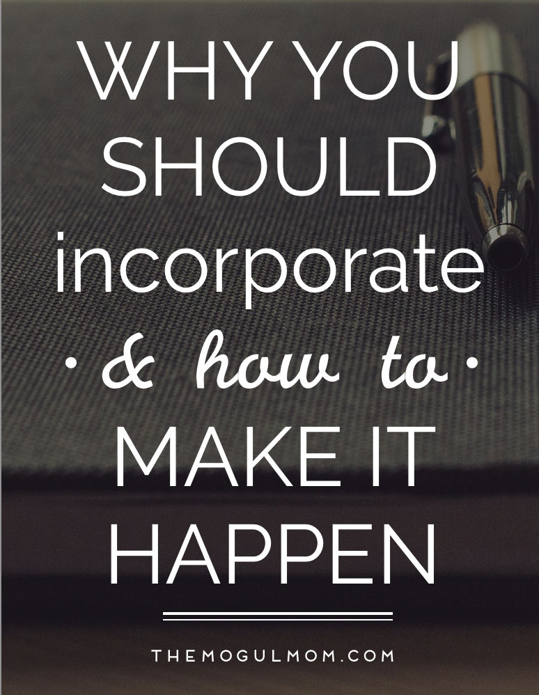 Why You Should Incorporate (and How to Make it Happen)