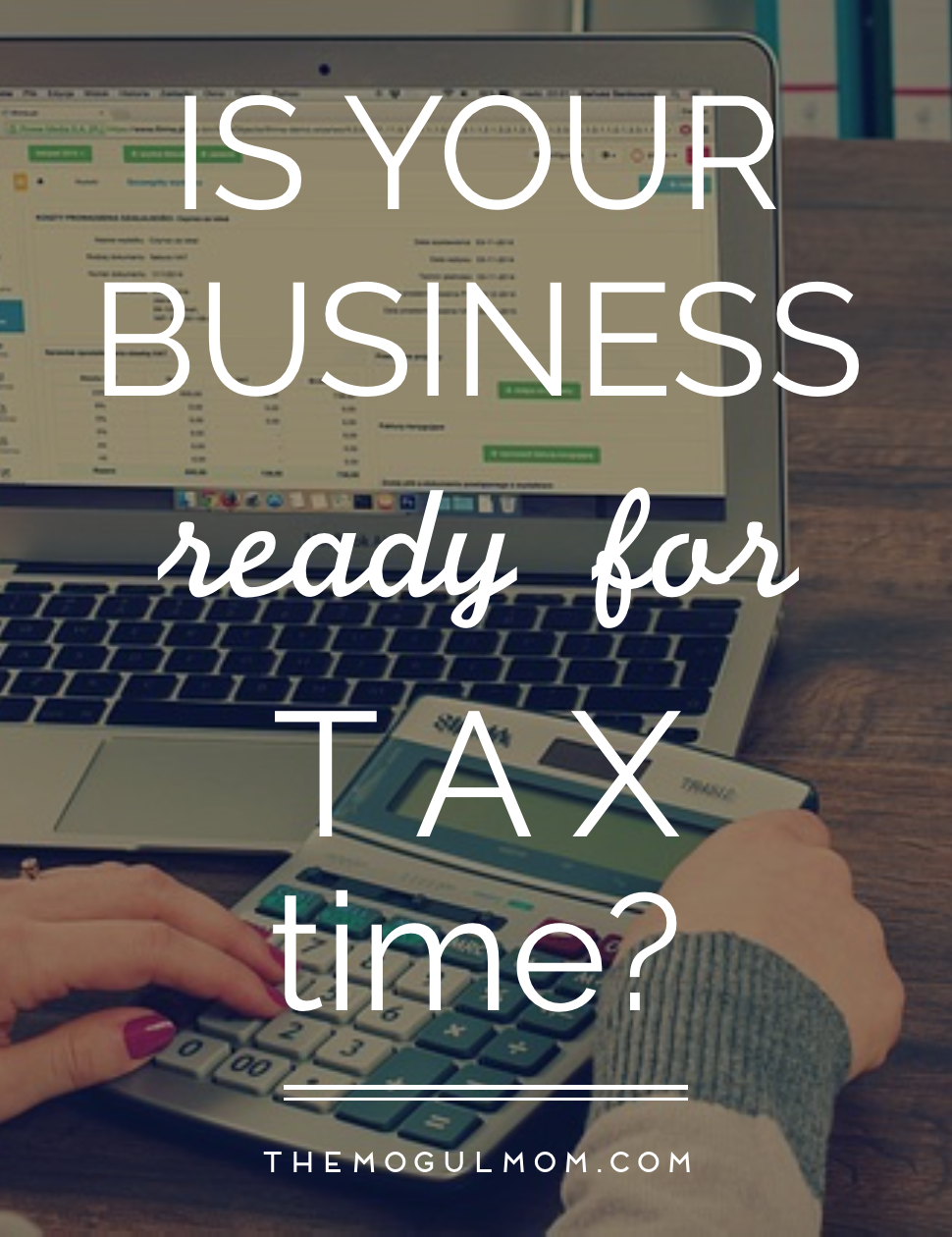 Are You Ready for Tax Time? Here's How to Be!