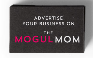 Advertise on The Mogul Mom