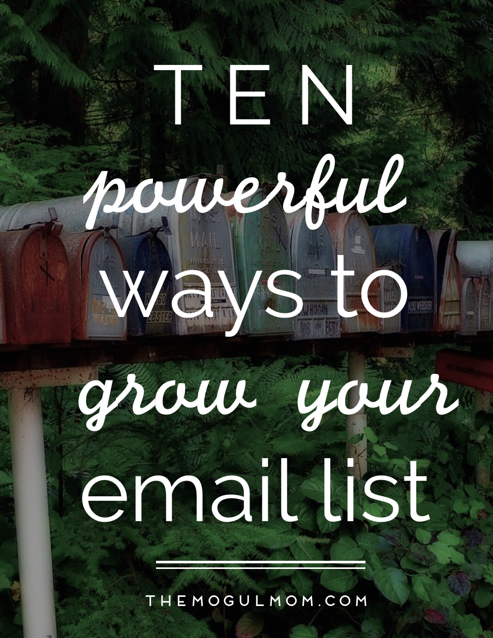 10 Surefire Ways to Grow Your Email List