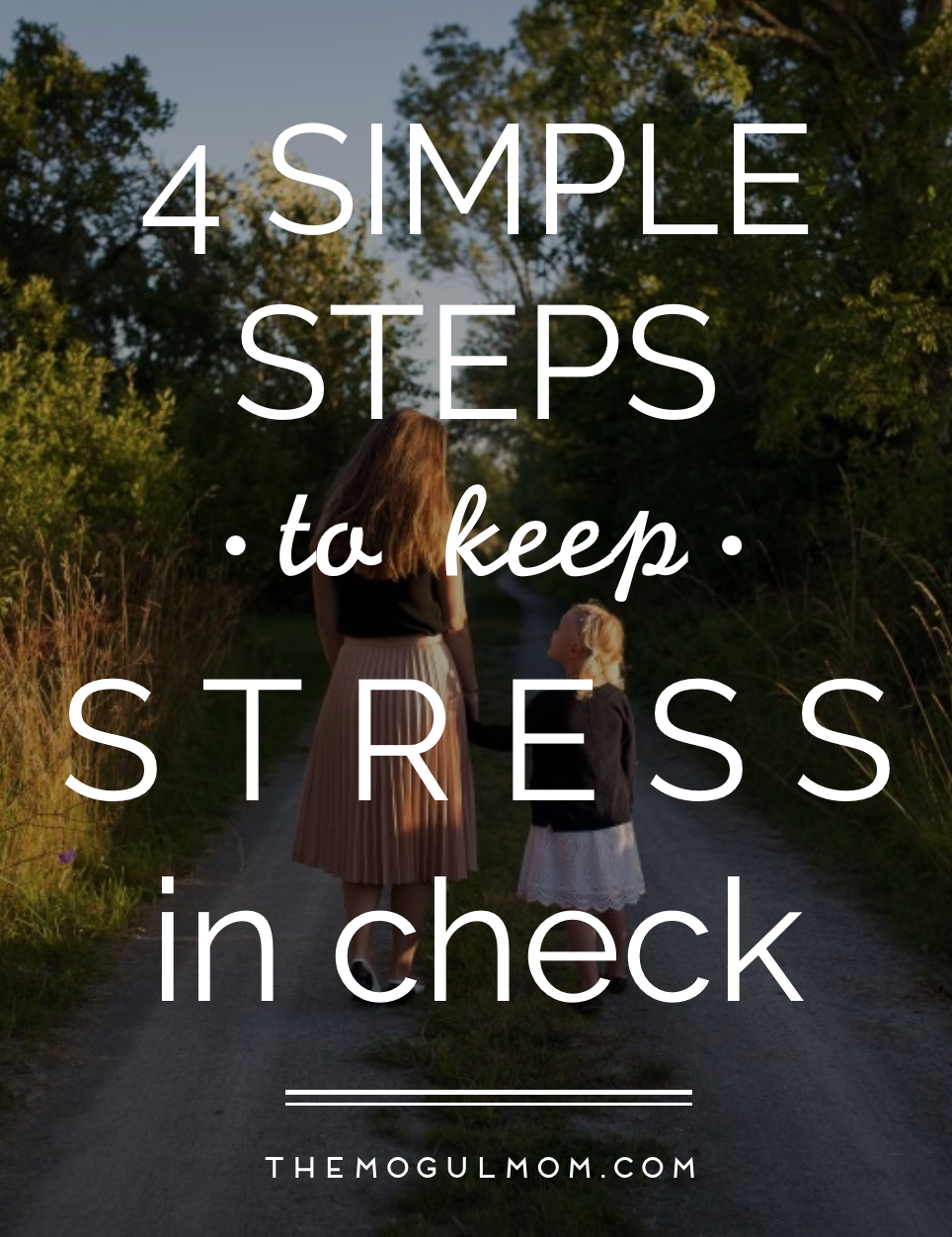 4 Simple Steps to Keep Stress in Check
