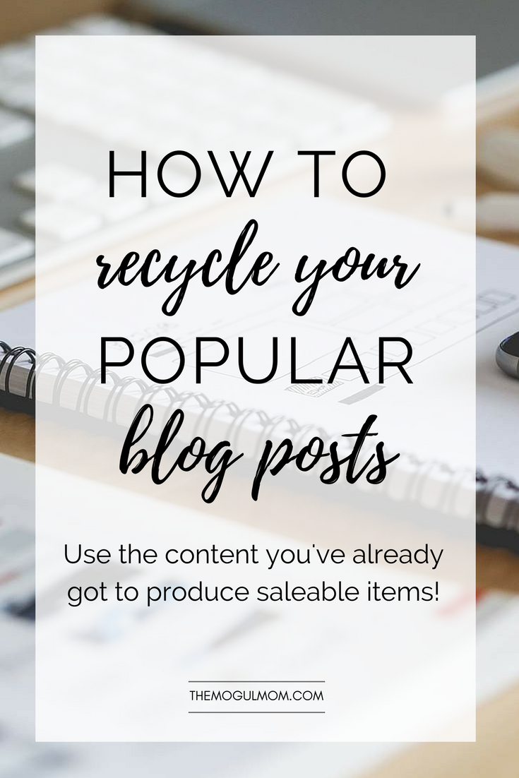 17 Ways To Capitalize On Your Most Popular Blog Posts