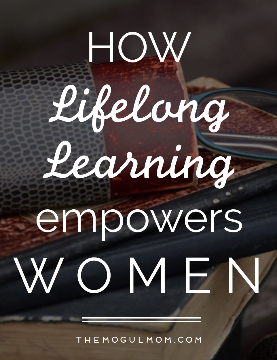 How Lifelong Learning Empowers Women