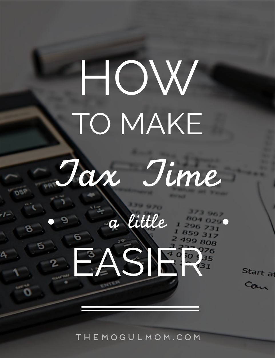 The Best Advice You'll Get This Tax Season