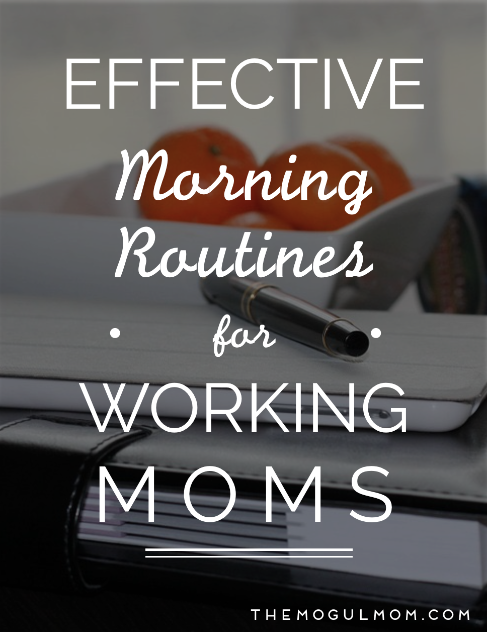 The Working Mom's Guide to Creating a Morning Routine