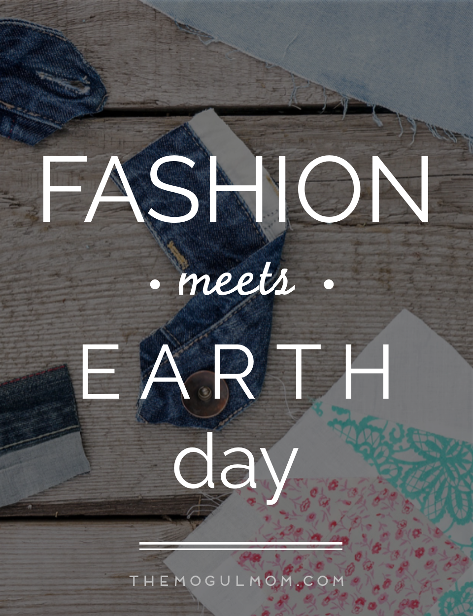 Fashion Meets Earth Day