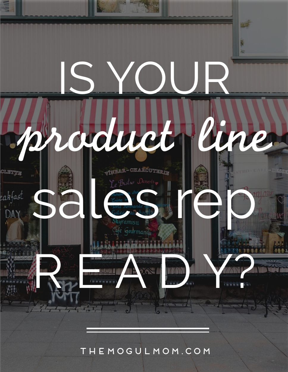 Is Your Product Line Sales Rep Ready?