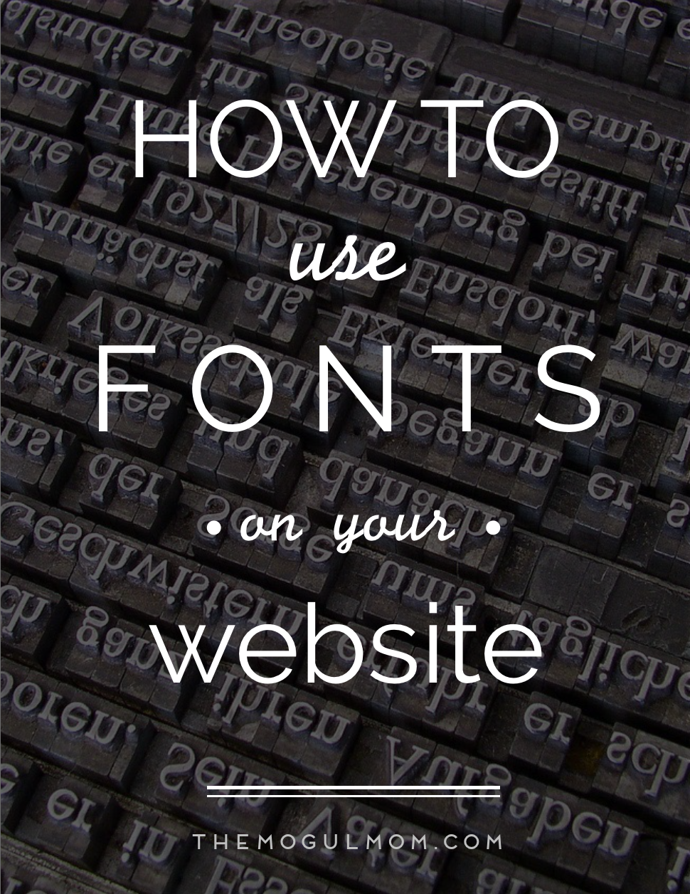 How to Use Fonts on Your Website