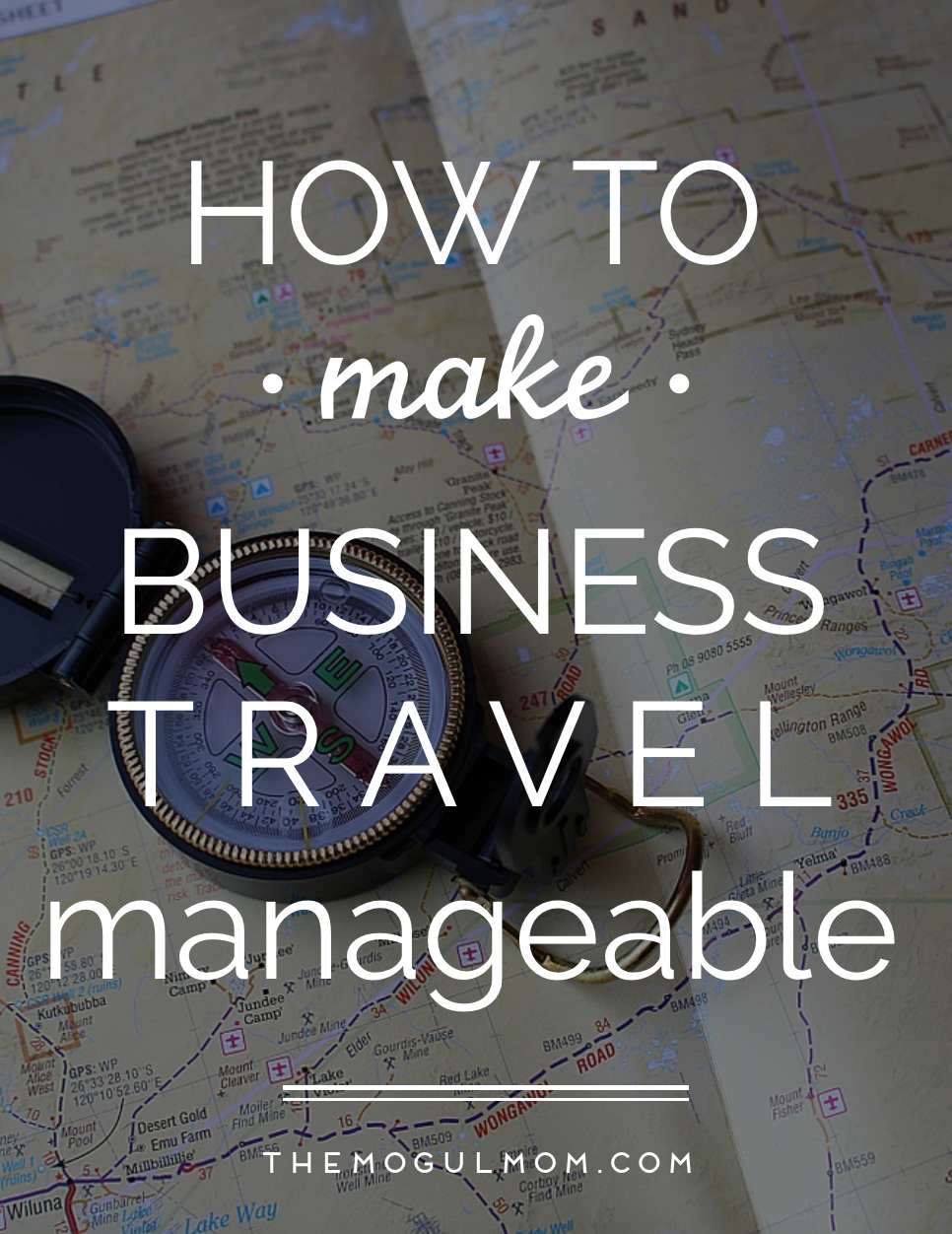 How To Make Business Travel Manageable
