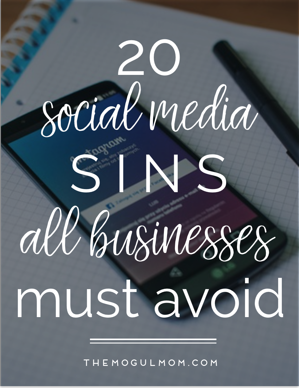 20 Social Media Sins For Businesses To Avoid