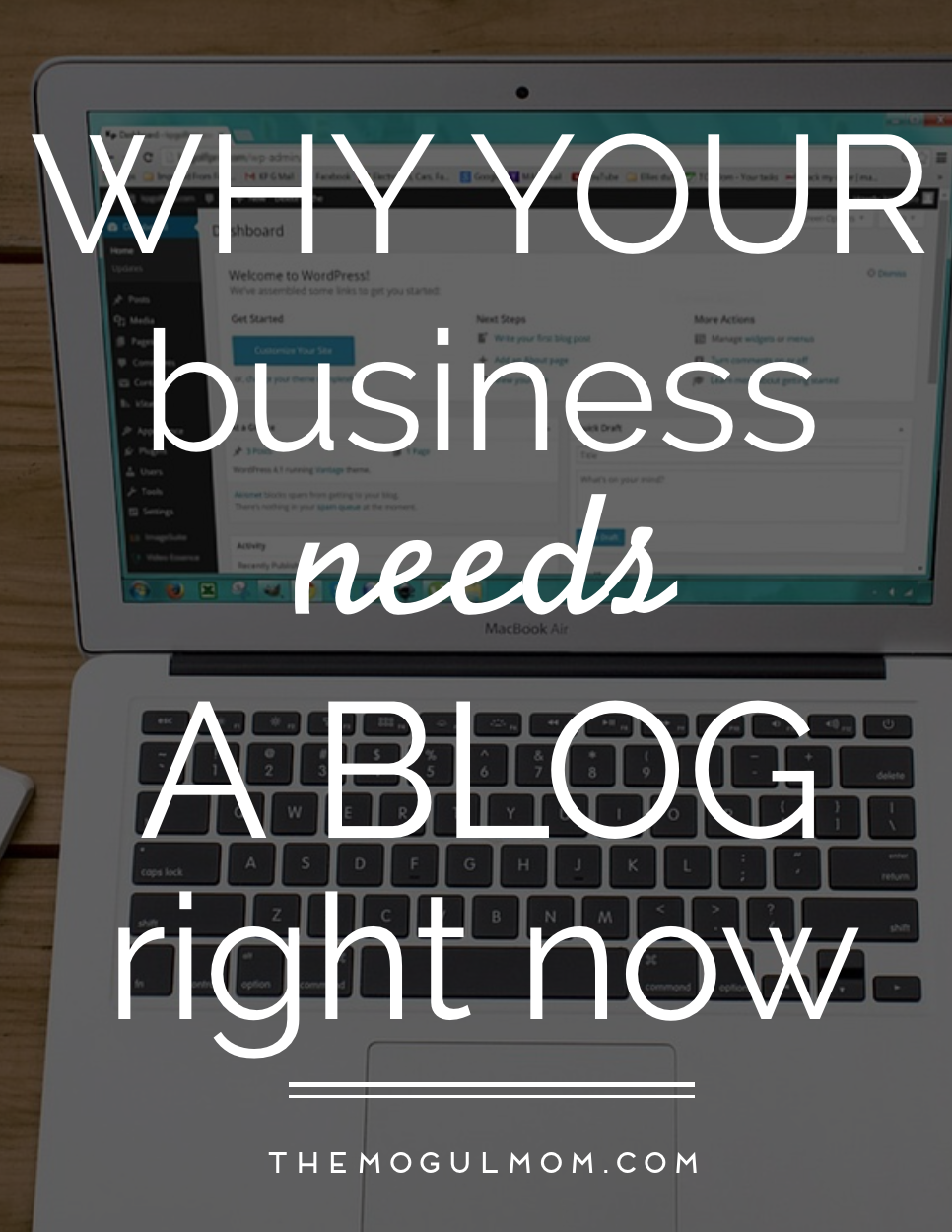 Why Your Business Needs A Blog Now