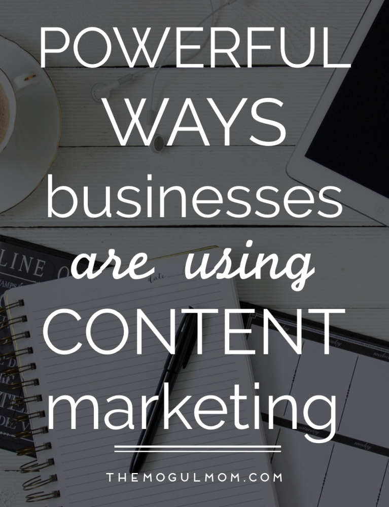 Powerful Ways That Businesses Are Using Content Marketing