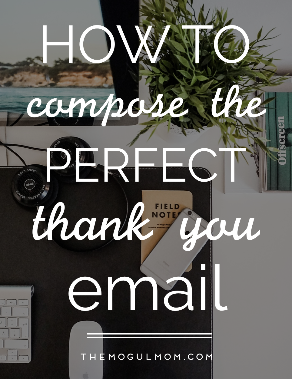 How to Compose the Perfect Thank You Email