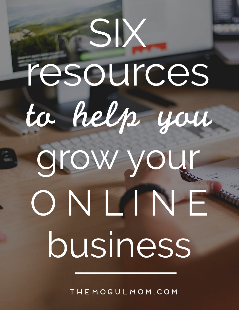 Six Resources To Grow A Home Based Business