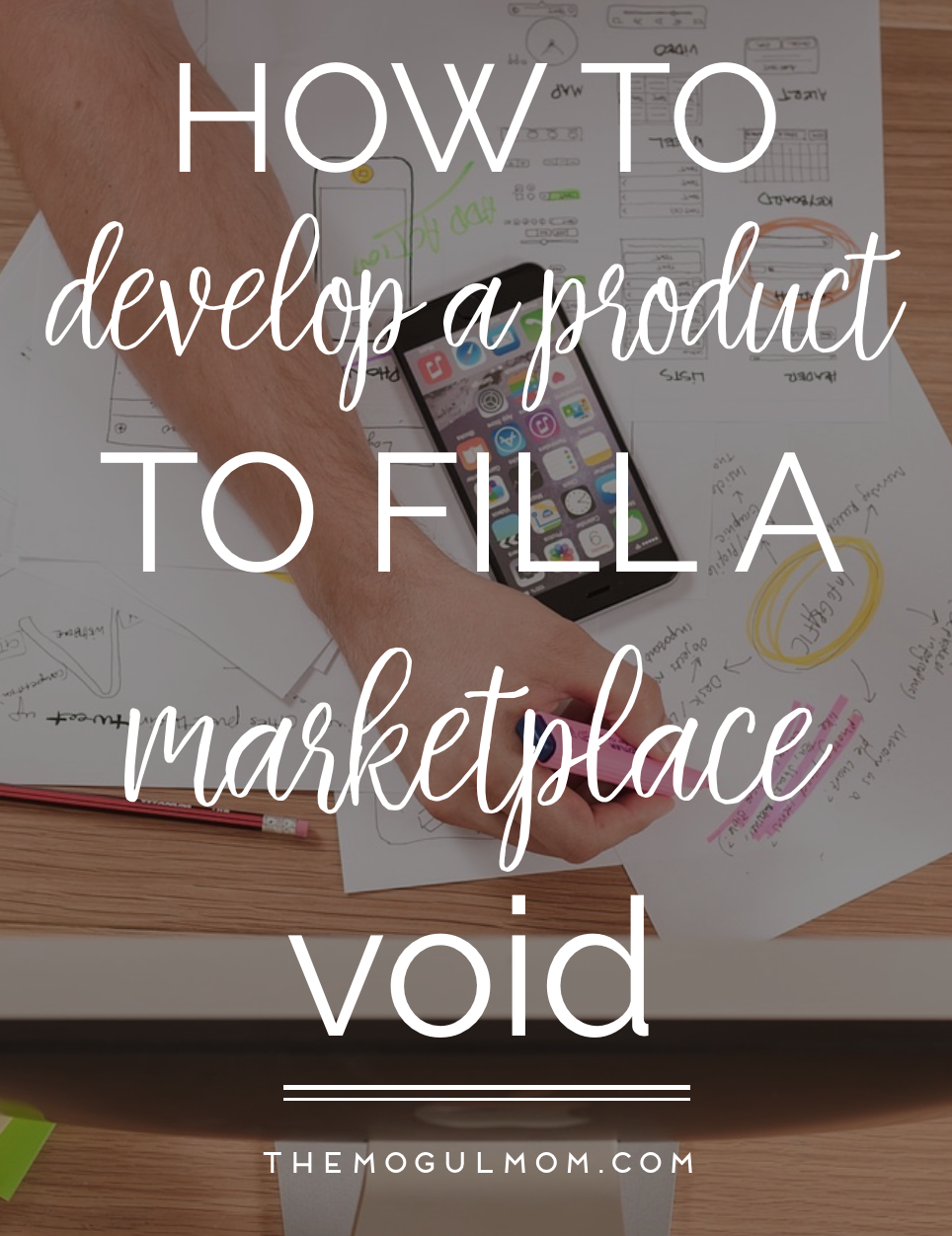 How To Develop A Product To Fill A Marketplace Void