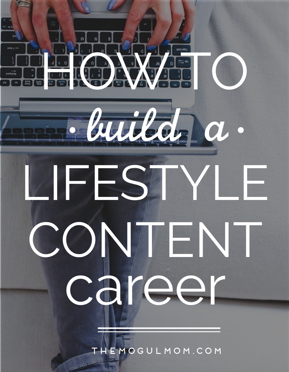 How to Build a Lifestyle Content Career to Earn Income + Perks