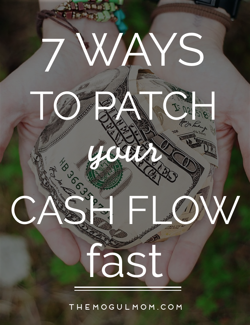 7 Ways to Patch Your Cash Flow Fast