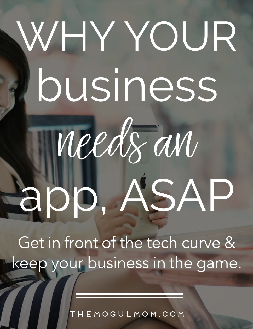 Why Your Business Needs An App, ASAP