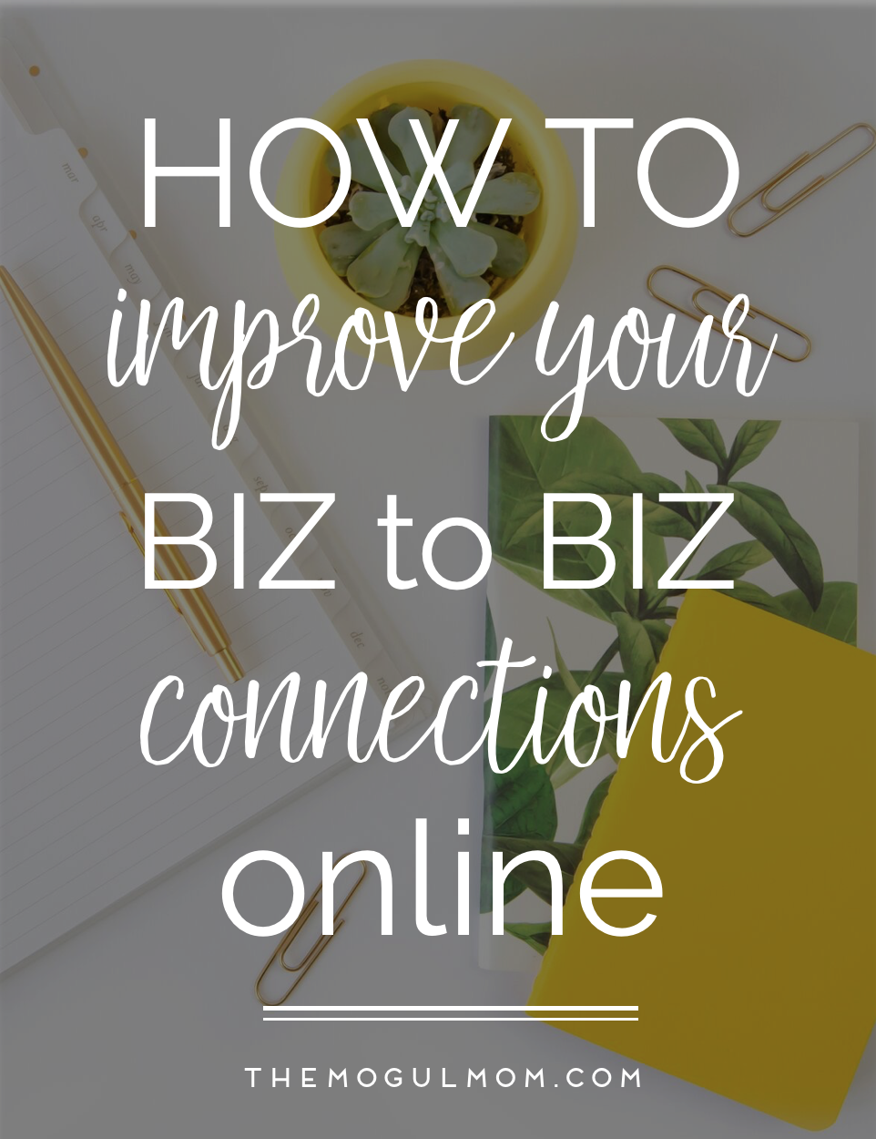 How To Improve B2B Connections Online
