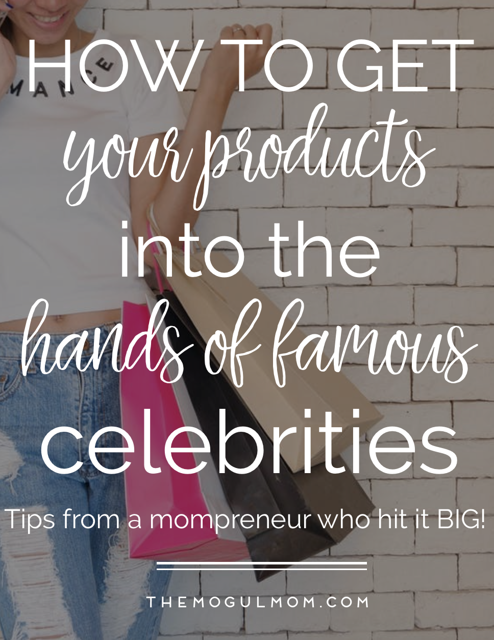 How to get your product into celebrity hands