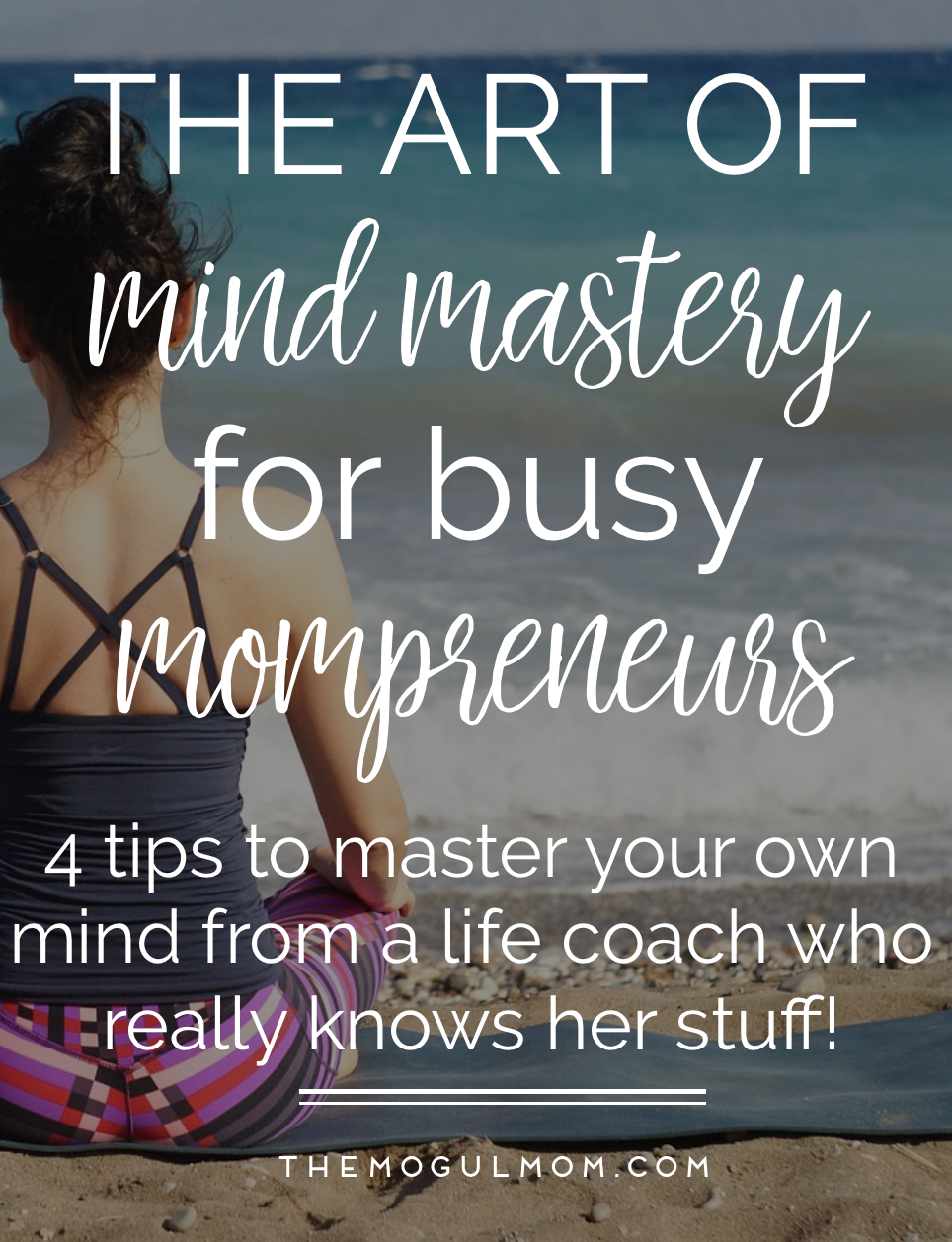 Mindset Mastery for Busy Mompreneurs