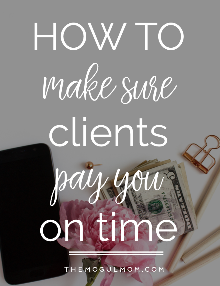 How To Make Sure Clients Pay You On Time