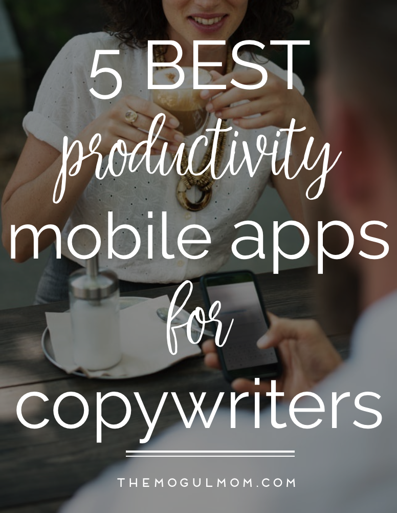 5 Best Productivity Mobile Apps For Copywriters