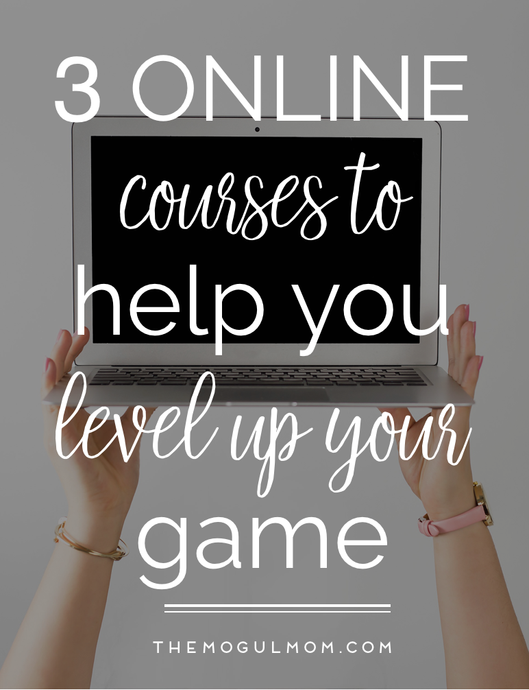 Three Online Courses To Help You Level Up Your Game